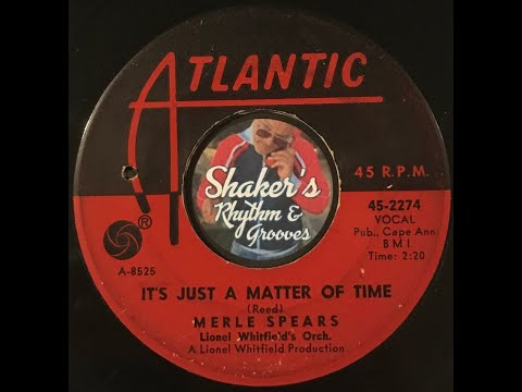 """Merle Spears """"It's Just A Matter Of Time"""" from 1965 on ATLANTIC #45-2274"""