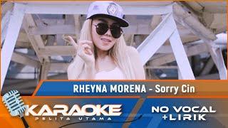 Sorry Cin - Rheyna Morena