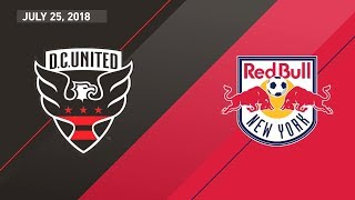 HIGHLIGHTS: D.C. United vs. New York Red Bulls | July 25, 2018