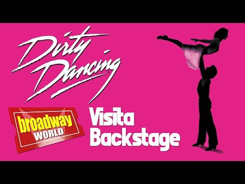 DIRTY DANCING en gira - Visita Backstage (Valencia, 2018)