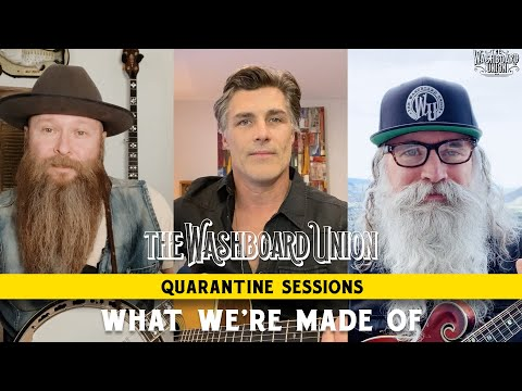 What We're Made Of (Quarantine Sessions Episode 2)
