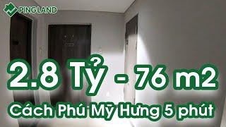 TRẢI NGHIỆM Căn Hộ Saigon South Residences SSR Phú Mỹ Hưng 2 Phòng Ngủ 76m2 2.8 Tỷ [4K] - Ping Land