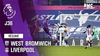 Résume : West Bromwich 1-2 Liverpool - Premier League (J36)