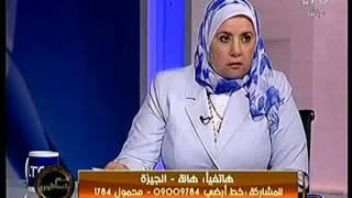 سعاد صالح لمتصلة: جوازك حرام شرعًا..  وعبدون: عندك 50 سنة هيتجوزك ليه؟