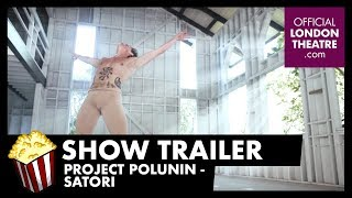 Trailer: Project Polunin - Satori
