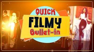 Quick Filmy Bullet-In | 20 oct | Gippy Garewal |  | Rubina Bajwa | Dainik Savera