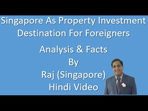 Investing In Singapore Property Market Full Video In Hindi