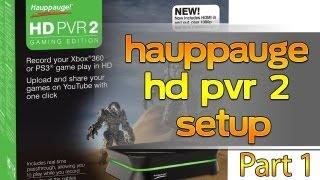[TTB] Gaming Setup | Hauppauge HD PVR 2 Gaming Edition Setup Part 1 - PS3, PC