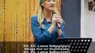 Silvia Tomoiaga (Gadja) - Eli, Eli Lama Sabachtani .