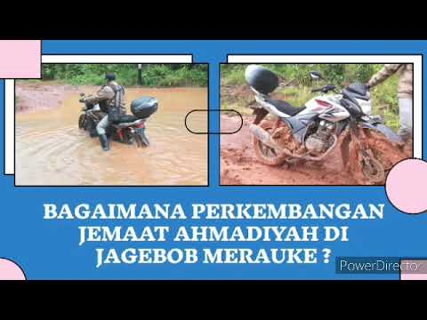 Sejarah Jema'at Ahmadiyah Jagebob Merauke #Part2 # ...