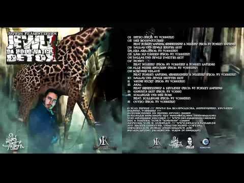 Jewlz Da Hoodwatcha - DETOX Full Album + Download   257ers + Kollegah