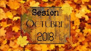 Sesion Octubre 2018 (DJ Vince)