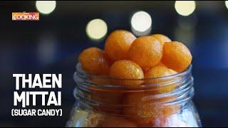Thaen Mittai | Honey Candy| Sugar Candy
