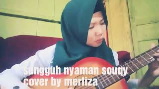 Download Sungguh nyaman SOUQY Cover by Merliza