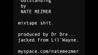Nate Mezmer - Outstanding (produced by Dr Dre)