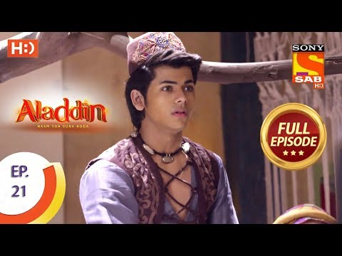 Aladdin  - Ep 21 - Full Episode - 18th September, 2018 thumbnail