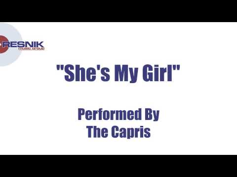 The Capris- She's My Girl