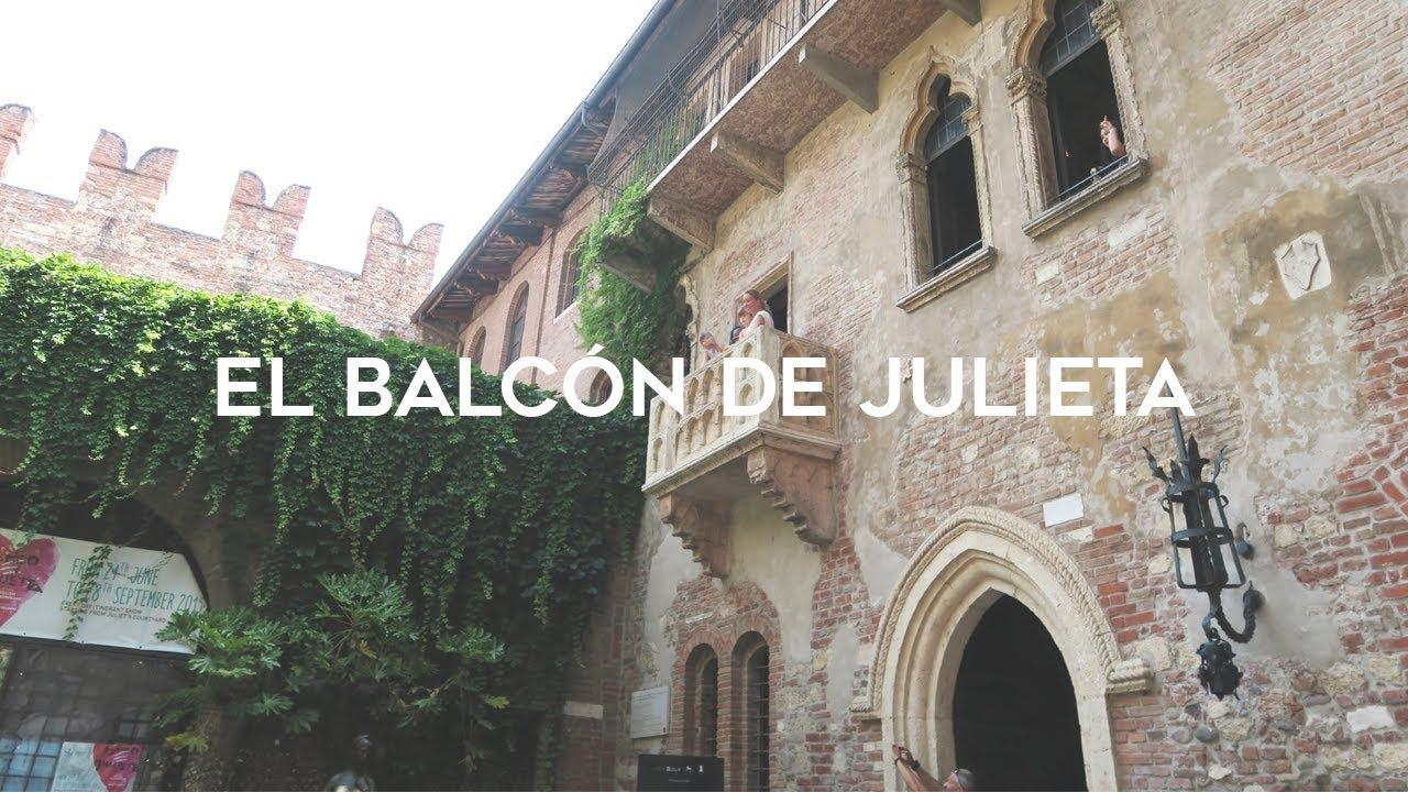 El Balcón de Romeo y Julieta en Verona - YouTube
