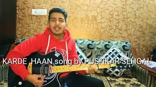 KARDE HAAN song - AKHIl || Guitar Cover || Pushkar Sehgal #KardeHaansongAkhil #2020