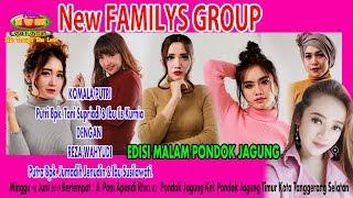 Live New FAMILYS GROUP Edisi Pondok Jagung Part Malam