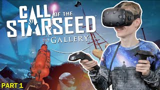 THE ADVENTURE BEGINS | The Gallery: Call of the Starseed (HTC Vive Walkthrough/Gameplay) Part 1
