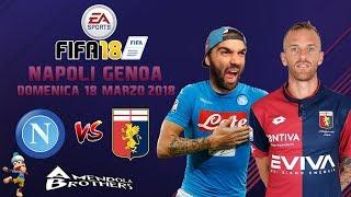 FIFA 18 Pronostico Napoli - Genoa 18/03/2018