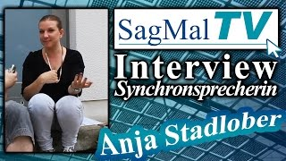 SagMalTV // Interview: Synchronsprecherin Anja Stadlober