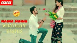 Naina Naina Song WhatsApp Status Mushkil Rajneesh Duggal & Pooja Bisht