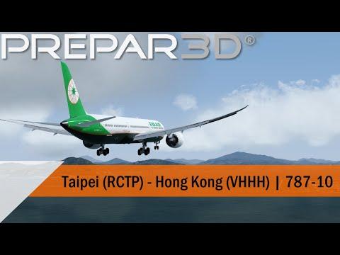P3D V4.5 Full Flight - EVA Air 787-10 - Taipei to Hong Kong (RCTP-VHHH)