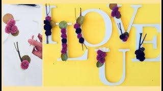 تزيين حروف الانجليزي عمل يدوي لزينة الحروف الانجليزية للمناسبات والديكورات Diy Letters Youtube