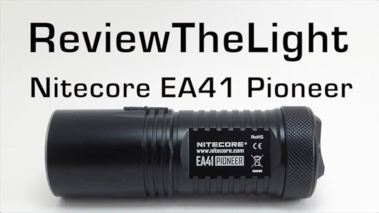 Nitecore EA41 PIONEER Review