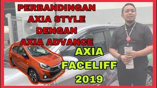 PERODUA AXIA TERBARU 2019 | perbezaan antara model | advance dan Style