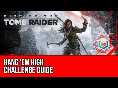 Rise of the Tomb Raider - Hang 'Em High Challenge Guide (Syria)
