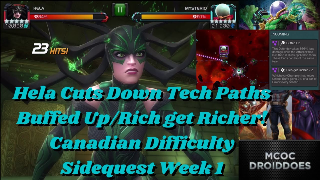 Hela Cuts Down Tech Paths Buffed Up/Rich get Richer! Canadian Difficulty Sidequest Week 1 - MCOC