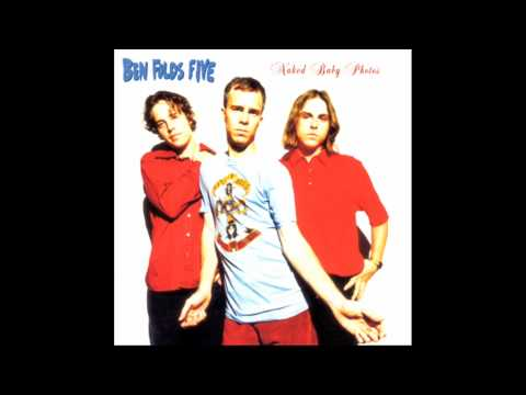 Ben Folds Five - For Those Of Y'all Who Wear Fannie Packs