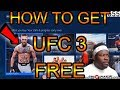 HOW TO DOWNLOAD EA SPORTS UFC 3 FULL GAME FREE BEFORE RELEASE DAY | EA ACCESS XBOX ONE/PS4