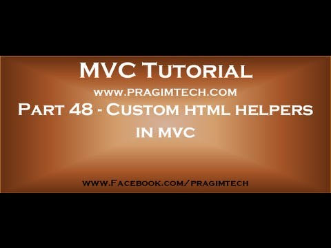 Part 48   Custom Html Helpers In Mvc