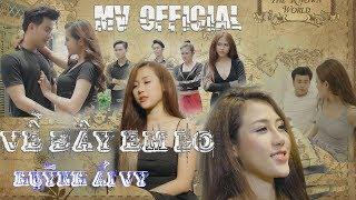 [OST ] VỀ ĐÂY EM LO   Huỳnh Ái Vy   Văn Nguyễn Media