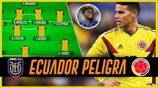 ¿CÓMO Jugará ECUADOR y COLOMBIA? PLATA de TITULAR ??? Los JUGADORES + PELIGROSOS de COLOMBIA