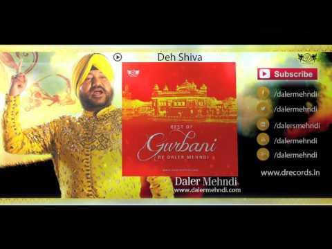 Deh Shiva | Best Of Gurbani By Daler...