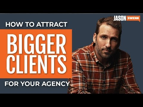 Ways to Attract the Attention of Bigger Agency Clients