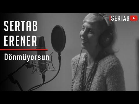 Sertab Erener - Dönmüyorsun