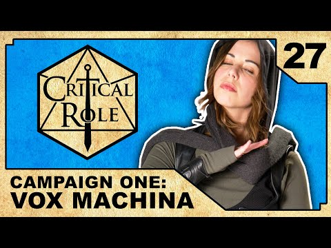 The Path to Whitestone | Critical Role RPG Show Episode 27
