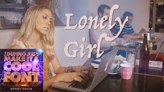 Lonely Girl - Benny Davis