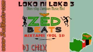 ZedBeats Mixtapes (Vol. 23) - Loko Ni Laka 2014 (Non-Stop Zambian Music)