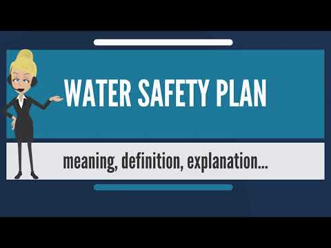 what-is-water-safety-plan?-what-does-water-safety-plan-mean?-water-safety-plan-meaning