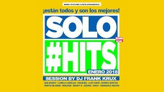 solo #hits (enero 2018) + DOWNLOAD + DJ PACK [Reggaeton, Mambo, House]