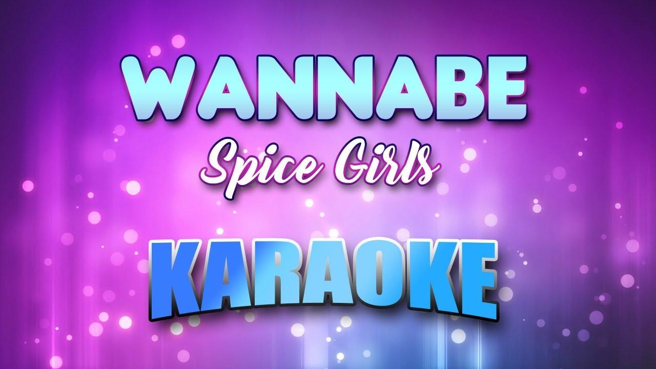 Spice Girls - Wannabe(Karaoke version with Lyrics) - YouTube