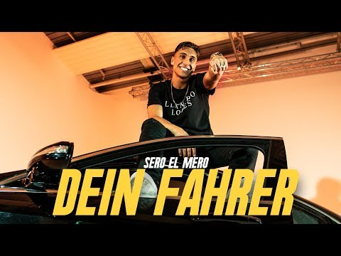Sero El Mero - Dein Fahrer (Official Video) on YouTube