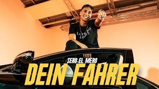 Смотреть клип Sero El Mero - Dein Fahrer